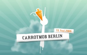 Ankündigung zum Carrotmob in Berlin